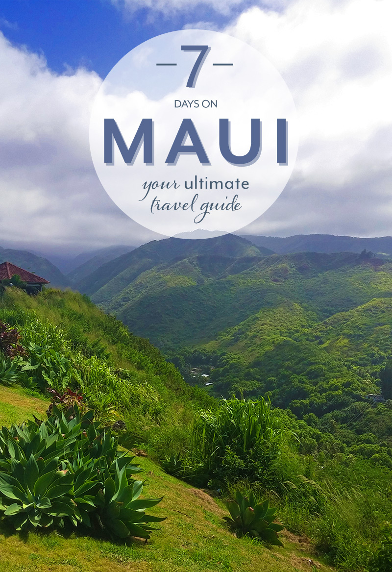 7 Days on Maui: Your Ultimate Travel Guide!